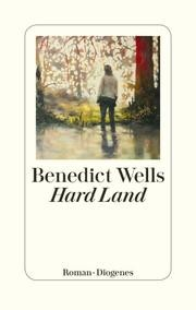 Hard Land von Benedict Wells