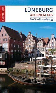 Lüneburg an einem Tag von Kristina Kogel