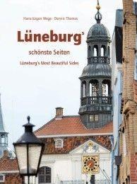 Lüneburgs schönste Seiten von Dennis/Wege Thomas