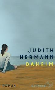 Daheim von Judith Hermann