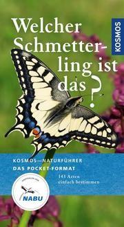 Welcher Schmetterling ist das? von Wolfgang Dreyer