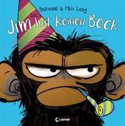 Jim hat keinen Bock von Suzanne Lang