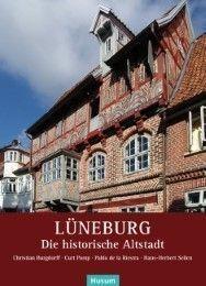 Lüneburg von Arbeitskreis Lüneburger Altstadt e V