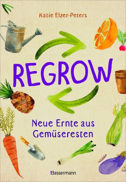 Regrow - Neue Ernte aus Gemüseresten