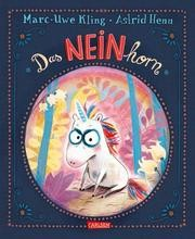 Das NEINhorn von Marc-Uwe Kling