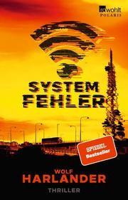 Systemfehler von Wolf Harlander