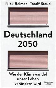 Deutschland 2050 von Toralf/Reimer Staud