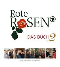 """Rote Rosen """"Das Buch 2"""""""