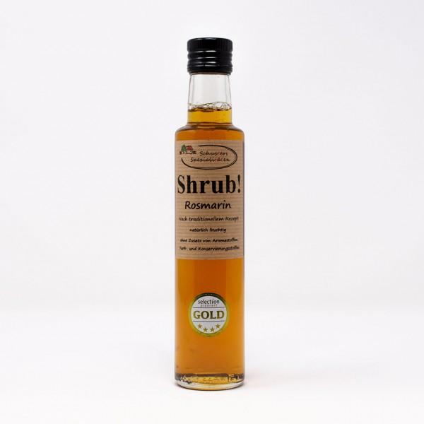 Shrub! Fruchtsirup mit Rosmarin 0,25l