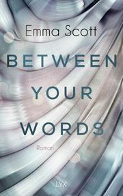 Between Your Words von Emma Scott