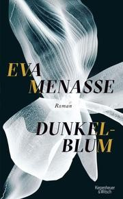 Dunkelblum von Eva Menasse
